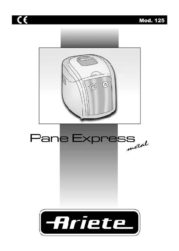 Guide utilisation ARIETE PANE EXPRESS METAL 125 de la marque ARIETE