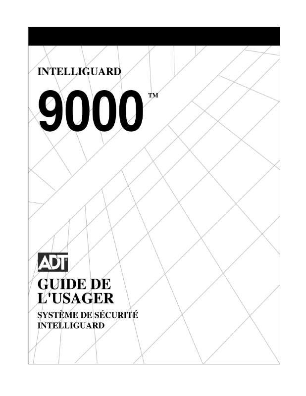 Guide utilisation  ADT INTELLIGUARD 9000  de la marque ADT