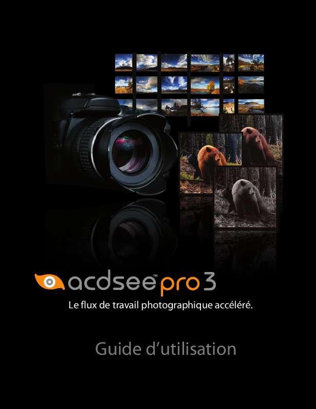 Guide utilisation  ACDSEE ACDSEE PRO 3  de la marque ACDSEE
